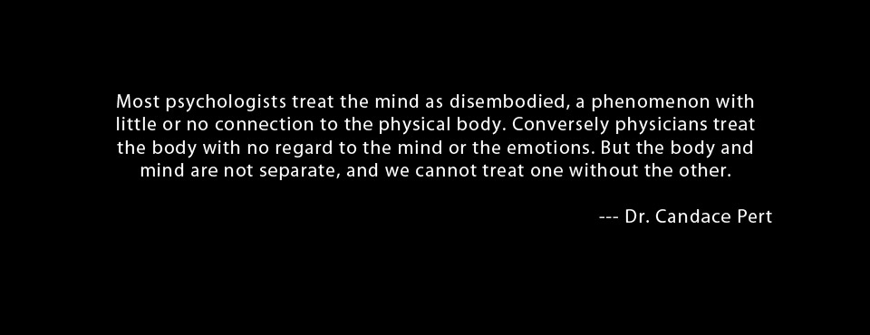 Quote by Dr. Candace Pert PhD